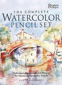 The Complete Watercolor Pencil Set : Techniques Step-by-Step Projects