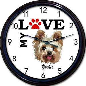 Yorkie Dog Puppy Wall Clock I Love My Yorkie Terrier Dogs New 10quot;