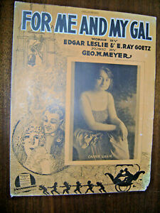 Vintage Sheet Music 1917 For Me and My Gal Carrie Lillie Barbelle Piano Vocal $8.50