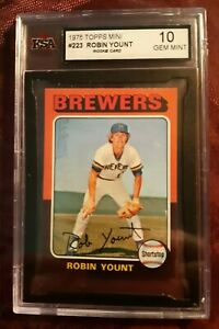 1975 TOPPS MINI NO 223 ROBIN YOUNT ROOKIE  KSA 10 GEM MINT