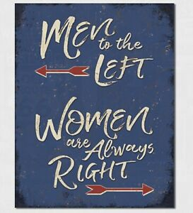 Women Are Always Right Metal Tin Sign Humor Funny Home Bar Shop Wall Decor New $14.95
