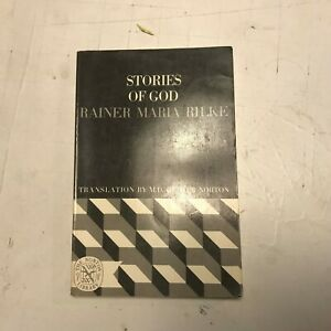 Stories of God Rainer Maria Rilke norton trans pb m.d. herter poetic tales nice!