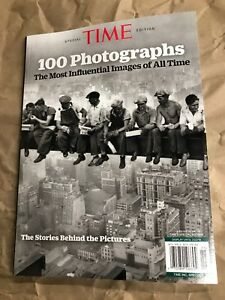 TIME MAGAZINE 100 PHOTOGRAPHS The Most Influential Images Of All Time 2018 ED
