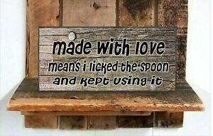 Made With Love Licked Spoon  Wood Sign Rustic Farmhouse Style Shelf Sitter  nail