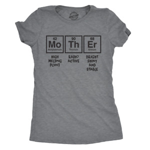 Womens Mother Periodic Table T shirt Funny Novelty Graphic Mothers Day Tee Nerdy $13.59