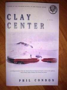 Clay Center by Phil Condon 2004, Paperback