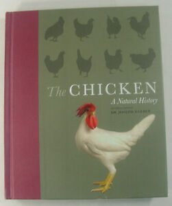 The Chicken : A Natural History by Andy Cawthray Janet Daly Joseph Barber... $15.00