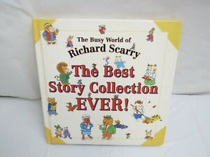 RICHARD SCARRY THE BEST STORY COLLECTION EVER HARD COVER BOOK ILLUSTRATED