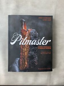 Pitmaster : Recipes Techniques and Barbecue Wisdom By C.hart amp; Andy Signed Unp $22.00