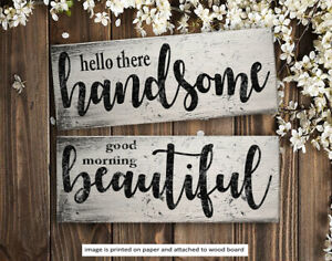 SET of 2 Hello Handsome amp; Good Morning Beautiful Wood Signs Farmhouse 8x3quot;