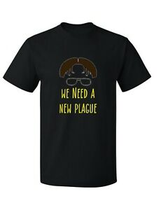 The Office T Shirt TV Show Black Dwight Funny quote We Need A New Plague Michael