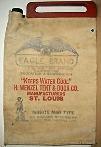ORIGINAL ANTIQUE CANVAS EAGLE BRAND WATER BAG MINUTE MAN TYPE VERY GOOD COND $35.00