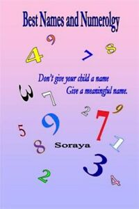 Best Names and Numerology : Don't Give Your Child a Name...give a Meaningful ...