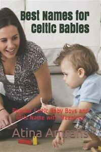 Best Names for Celtic Babies: Popular Celtic Baby Boys and Girls Name with Me...