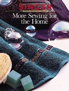 More Sewing for the Home Singer Sewing Reference Library $3.77