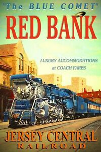 349234 RED BANK Jersey Central Railroad BLUE COMET Train GLOSSY POSTER US $39.95