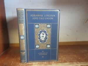 Old ABRAHAM LINCOLN AND THE UNION Book EMBATTLED NORTH CIVIL WAR MILITARY BATTLE $25.00