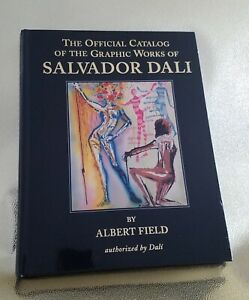 Last One The Official Catalogue Graphic Works Salvador Dali by Albert Field $288.00