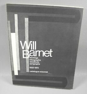 Will Barnett Etchings lithographs woodcuts serigraphs 1932 1972 Catalogue 1st $39.99
