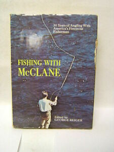 Fishing with McClane: 30 years of angling with America#x27;s foremost fisherman