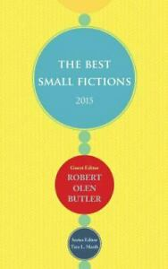 The Best Small Fictions 2015 by