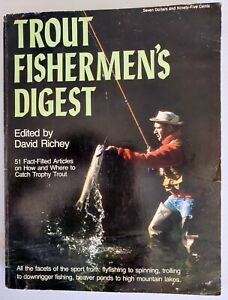 TROUT FISHERMAN#x27;S DIGEST edited by David Richey Softcover catch trophy trout