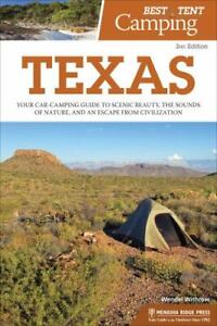 Best Tent Camping: Texas: Your Car Camping Guide to Scenic Beauty the Sounds of
