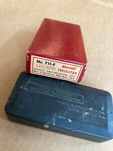 Starrett Last Word Indicator No.711 F with case and box $55.00