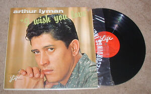 Arthur Lyman I Wish You Love Life MONO LP Exotica Lounge Easy