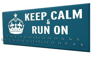 Running medal display -   KEEP CALM AND RUN ON
