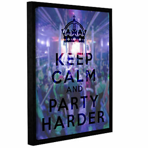 Latitude Run Keep Calm And Party Harder Framed Textual Art on Wrapped Canvas