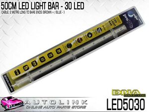 DNA 50CM LED LIGHT BAR - 30 LEDS 12V 500x18x15mm 2 METRE CABLE LED5030