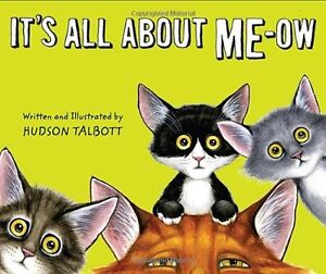 Its All About Me Ow by Hudson Talbott $4.49