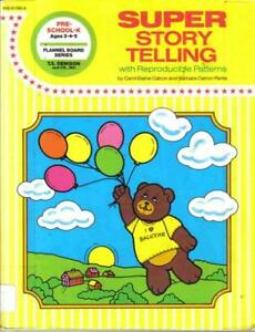 Super Story Telling: With reproducible patterns by Carol Elaine Catron Barbara $4.29