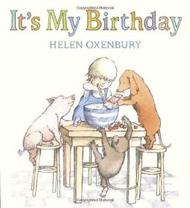 Its My Birthday by Helen Oxenbury $4.49