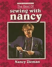 The Best of Sewing with Nancy by Nancy Luedtke Zieman $4.49