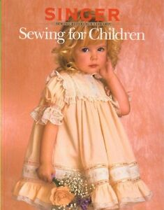 Sewing For Children Singer Sewing Reference Libr $4.29
