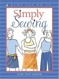 Simply Sewing Kids Can Do It by Judy Ann Sadler $4.49