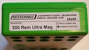 58288 REDDING TYPE-S COMPETITION BUSHING NECK DIE SET- 300 REM ULTRA MAG  RUM