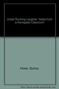 Under Running Laughter: Notes from a Renegade Clas $11.66
