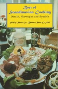 Best of Scandinavian Cooking: Danish Norwegian an