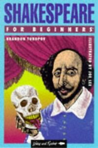 Shakespeare for Beginners Writers and Readers Beg