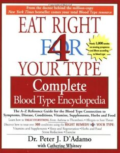 Eat Right for 4 Your Type: Complete Blood Type Enc $4.49