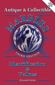 Antique and Collectible Marbles: Identification amp;amp; $4.49