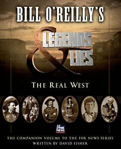 Bill OReillys Legends and Lies: The Real West $4.96