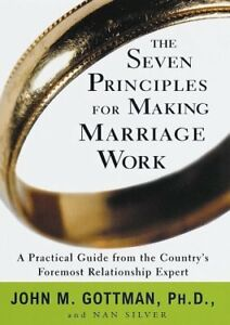 The Seven Principles for Making Marriage Work: A P $4.90