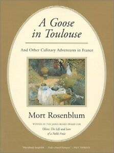 A Goose in Toulouse: and Other Culinary Adventures $4.89