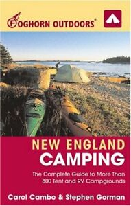 Foghorn Outdoors New England Camping: The Complete