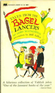 B0007GYJPE Tales from the bagel lancers: Everymans book of Jewish humor