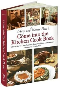 Mary And Vincent Price#x27;s Come into The Kitchen Cook Book New Book Hardcover $23.50